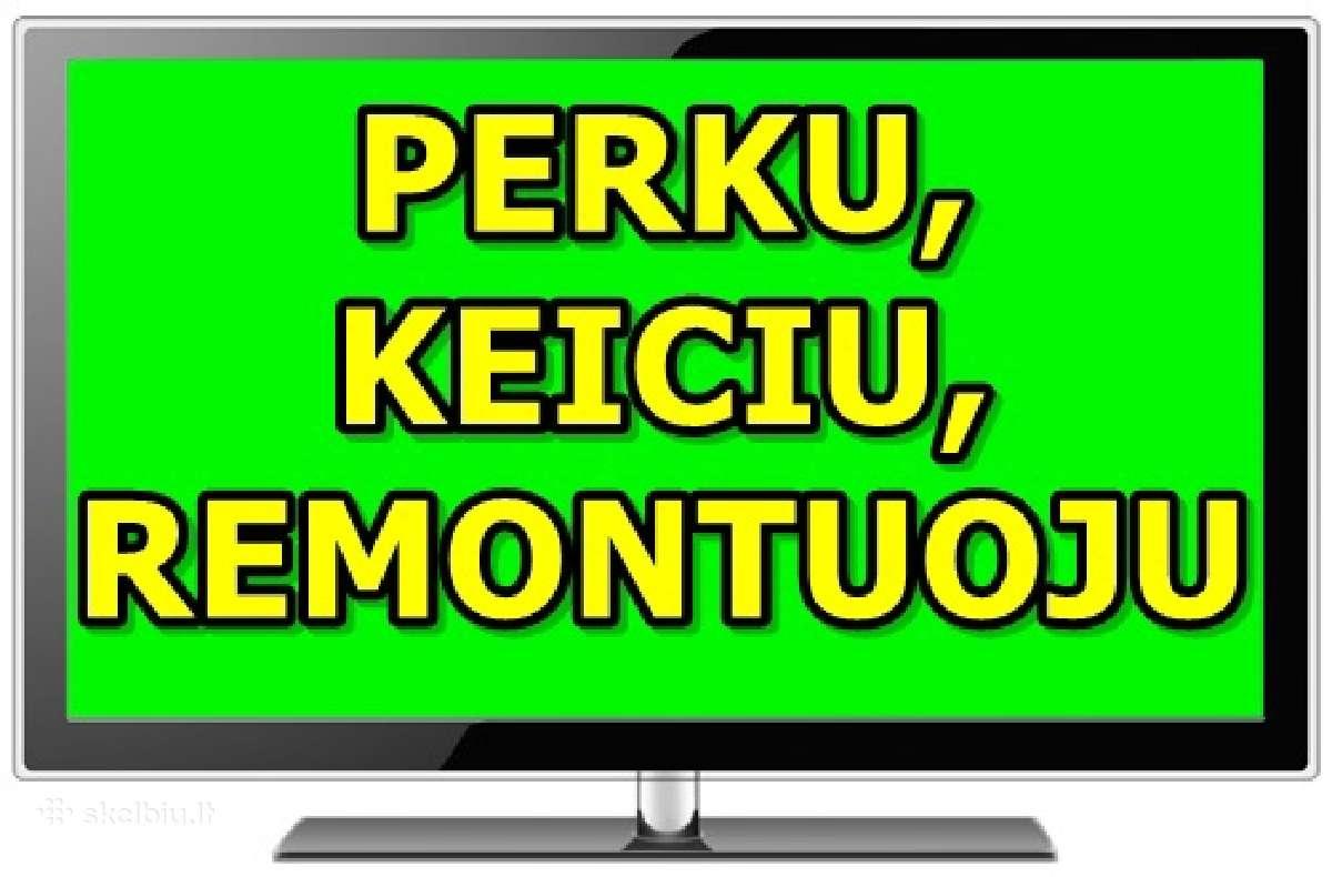 Led LCD televizoriu supirkimas, remonto paslaugos