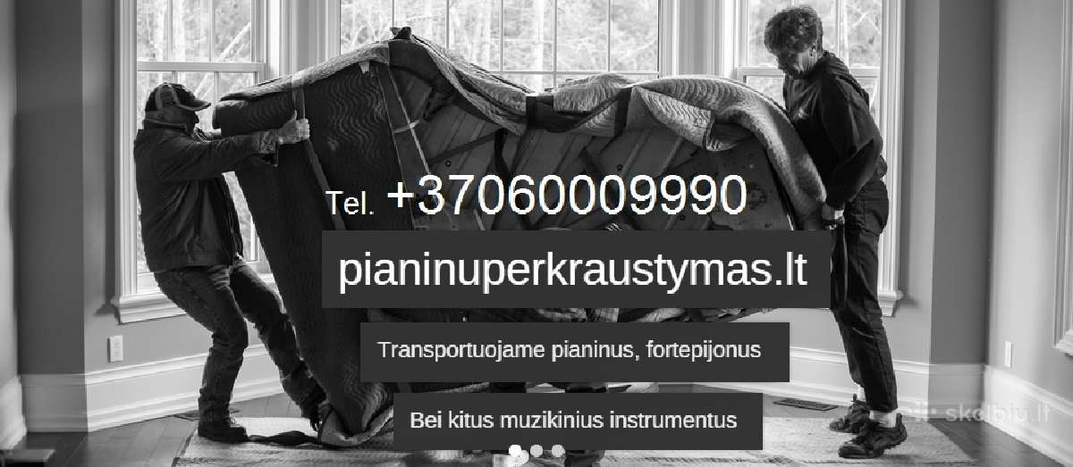 Pianino pervezimas,gabenimas 86000-9990