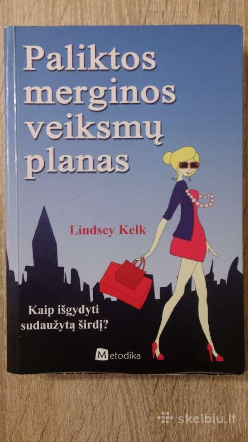 Lindsey Kelk Paliktos merginos veiksmų planas