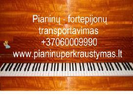 Pianinų pervežimas-pardavimas,derinimas
