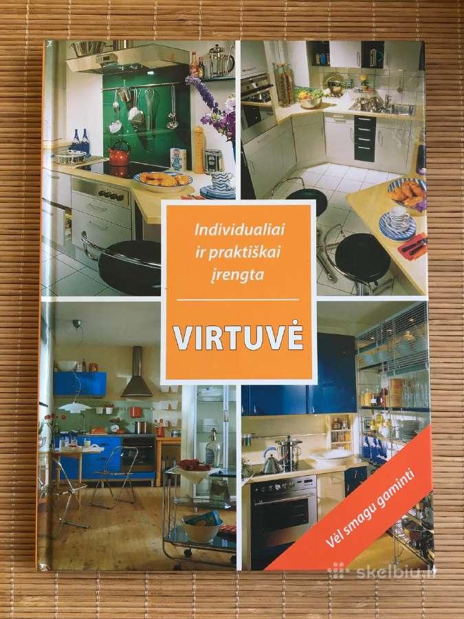 Virtuvė: individualiai ir praktiškai įrengta