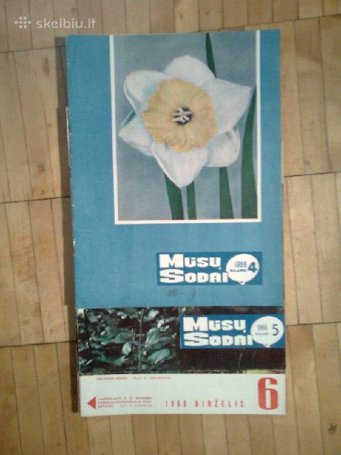 """""""Musu sodai"""" 1966m.,1967m.,1968m.1976m. komplektai"""