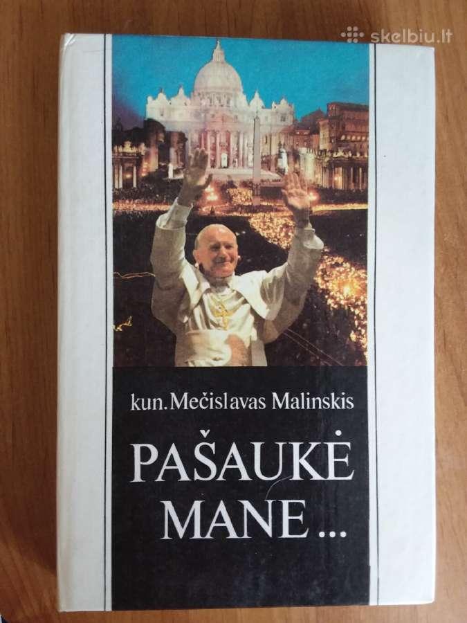 """""""Pašaukė mane"""" kun.mečislavas Malinskis"""