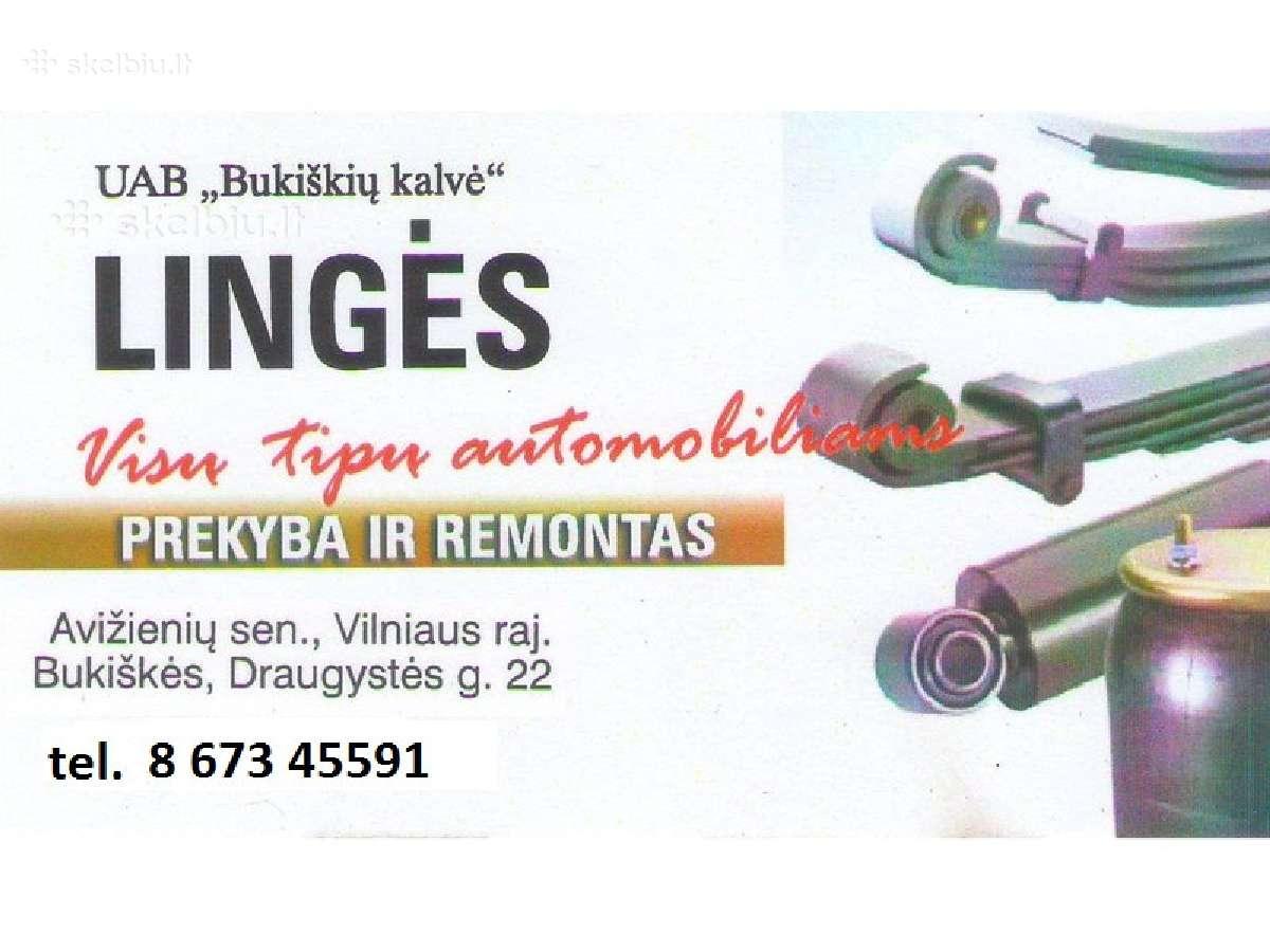 Lingės. Lingių gamyba ir remontas.