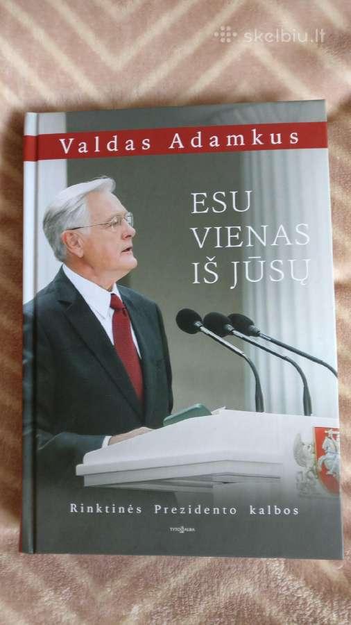 """Knyga Valdas Adamkus,esu vienas iš Jūsų"""""""