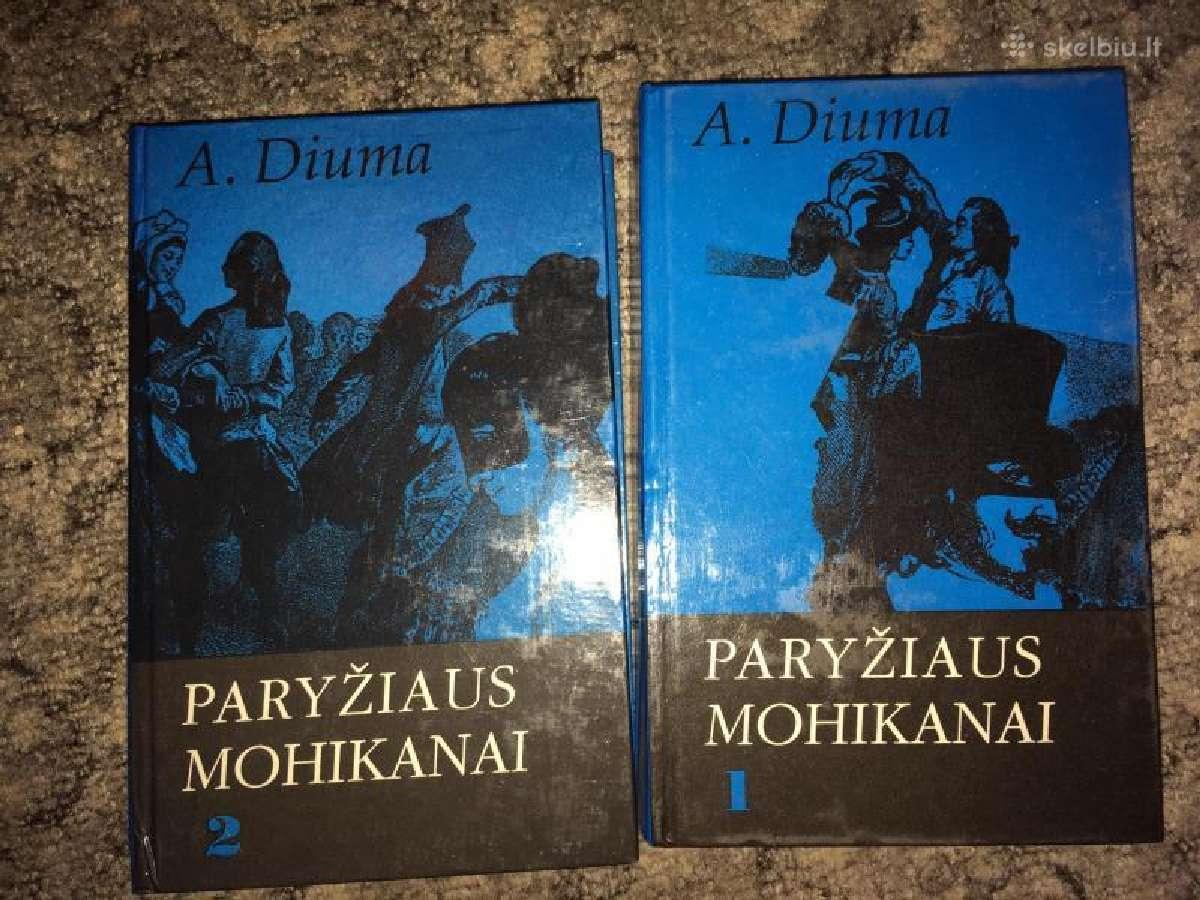 A. Diuma Paryžiaus mohikanai 2 tomai