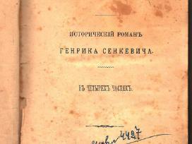 """H.senkevičiaus romanas """"Ugnimi ir kalavijumi"""",1897"""