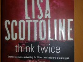"Knygą""think Twice"" Lisa Scottoline, 2011m."