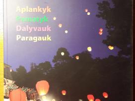 Pajusk Lietuvą.aplankyk,pamatyk,dalyvauk,paragauk.