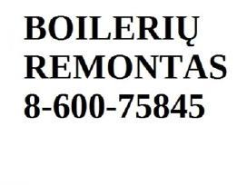 Boilerių remontas 8-600-75845