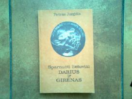 """""""Sparnuoti lietuviai Darius ir Girenas"""" 1935.1990"""