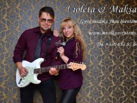 Muzikantai Violeta ir Maks +370 653 87 643