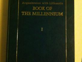 Acquaintance with Lithuania. Book of the millenniu