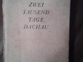 2000 dienų Dachau-koncentracija -stovyklos